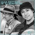 Alga-Rhythms w/ DJ Nerstylist 27th August 2020