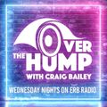 Over The Hump Show by Craig Bailey on ERB radio aired 24-2-21