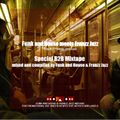 Funk and House meets Franzz Jazz - Special B2B Mixtape - Volume 47