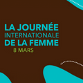 Journée Internationale de la Femme - 2021