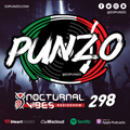 Nocturnal Vibes Radio Show #298 - Mixed by DJ Punzo
