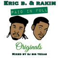 PAID IN FULL (ORIGINALS) MIXED BY DJ BIG TEXAS