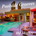 DJ Mighty - Poolside Grooves