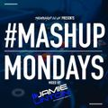 TheMashup #MondayMashup mixed by Jamie Linton