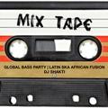 Global Bass Party | DJ SHAKTI