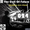 The Call Of Future 024 (#TCOF024) by Aziz Ellala & HEADSHOT