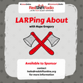 #LarpingAbout -12 Feb 19 - With Hope and Archie