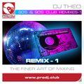 2021 - 80's & 90's Club Remixes-1 - DJ Theo