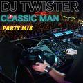Dj Twister - Classic Man Mix