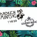 Broken Mindz Radio feat. Loudest Silence Collective 2020