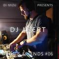 Mizu's friends #06 - DJ Lbert - Progressive Deep Tech Instinct