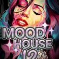 MOOD HOUSE 12 BE DJ MASS-MILANO