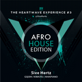 The Heart Wave Experience #3 - South Africa House Edition