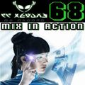 Mix In Action 068