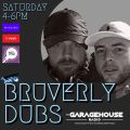 Bruverly Dubs - LIVE on the Garagehouse Radio - 8/5/21 - Fisha B