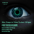 Slow Tempo in Tribal Techno 120 bpm - 30-9-2021 - Late Afternoon Home Session