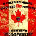 A VOLTA AO MUNDO EM QUASE 80 MINUTOS EPISODIO 10 na MUTANTE RADIO