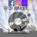 DJ Rakiel 947 guest mix feature ( House Mix )