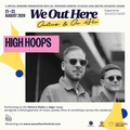 High Hoops x We Out Here Festival 2020
