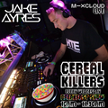 Cerial Killers with Jake Ayres - 03.02.2021