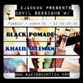 2JACK4U PRESENTS COVIL SESSIONS W/ BLACK POMADE & KHALIL SULEMAN (23/03/2020)