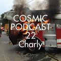 Cosmic Delights - podcast 22 - Charly
