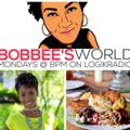 Bobbee's World: With Guest With Leana Shenise of Love, Food (2/19)