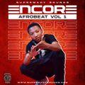 Encore - Vol.1 ( Afrobeat )