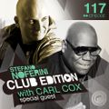 Club Edition 117 with Carl Cox