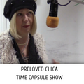 14-10-20 The Pre Loved Chica Time Capsule Show