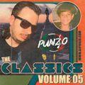 The Classics Volume 05 - Mixed by DJ Punzo