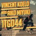 [ITG044] Vincent Koelo & miss Aiko Miyuki - Into The Groove 044 (2015)