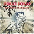 FOGO FOGO NO RADIO MOSQUITO - EP1
