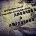 Ampersand & Ampersand with DJ Alfred Hitchbleep - March 10th, 2020