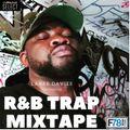 Factory78 presents R&B Trap Mix 1