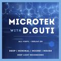 D.Guti - Microtek - Deep Tech, Underground House, Micro House All-Vinyl Mix [2.8.2021]
