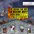 """""""the boom, the bip, the boom bip!"""" - puntata #7 - by forlai & eko121 - special guest: madbuddy -"""