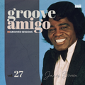 Groove Amigo - ReGrooved Sessions Vol. 27 (James Brown)
