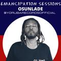 EMANCIPATION SESSIONS 2021: OSUNLADE