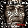 Exodus (The movement to Ecstatic Yoga Re:Mix and reconstructed) Dj Emersonic