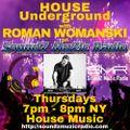 HOUSE Underground Feat Roman WOMANSKI Live For SoundZMuzicRadio 5