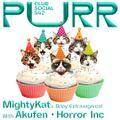 Purr Club Social Live S42 | MightyKat's Bday with Akufen • Horror Inc (PERLON / Musique Risquée)