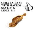 GERA LAIDA #4 WITH MAVROS SKYLOS & LINZE_911