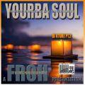 Yoruba Soul Pt. 2 (The Earth is my Sanctuary Mix)