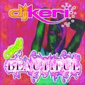 DJ KERI - SIMPLY BEAUTIFUL