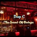 The Sound Of Bodega 37 w Deep C on Radio Raptz