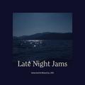 Late Night Jams (11/09/2020)