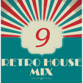 Dance to the House vol.9 - Retro House Mix