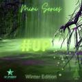 The Spymboys presents #UP Mini Series 08 [Winter Edition]