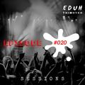Eduh Thimoteo Sessions Episode #020